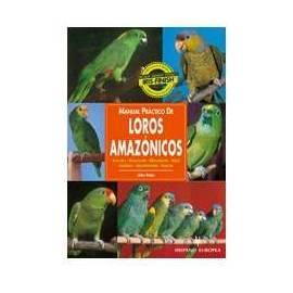 Manual Práctico de Loros Amazónicos